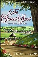 The Sweet Spot (Appleton Vale Book 1)