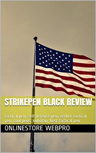 StrikePen Black Review: tactical pen, self defense pen, gerber tactical pen, cool pens, kubotan, best tactical pen