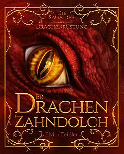 Der Drachenzahndolch: Die Saga der Drachenrüstung 1