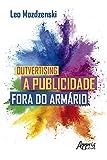 Outvertising: A Publicidade Fora do Armário (Portuguese Edition)