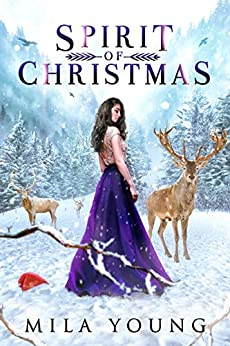 Spirit Of Christmas: Reverse Harem Paranormal Romance by [Mila Young]