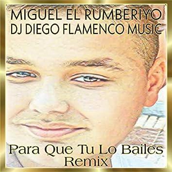 Para Que Tu Lo Bailes (Remix)