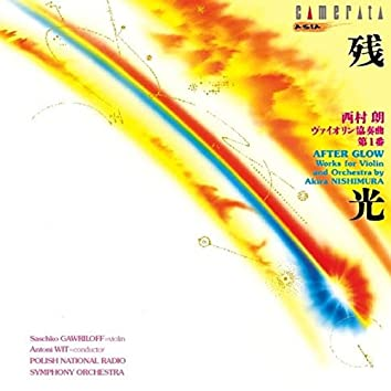Nishimura: After Glow (Works for Violin and Orchestra)