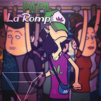Papá La rompí