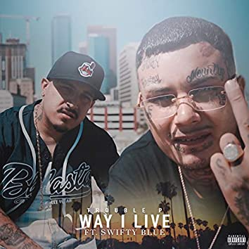 Way I Live