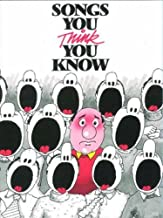Songs You Think You Know: (Piano,Vocal) by Stephen Clark (2007) Paperback