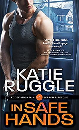 In Safe Hands (Search and Rescue Book 4)