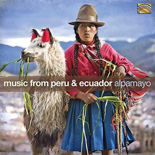 Music From Peru & Ecuador