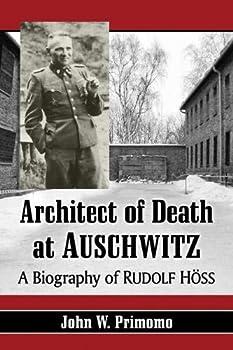 Architect of Death at Auschwitz