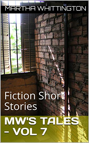 MW's Tales - Vol 7: Fiction Short Stories (English Edition)
