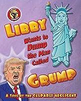 Libby Wants to Dump the Man Called Grump