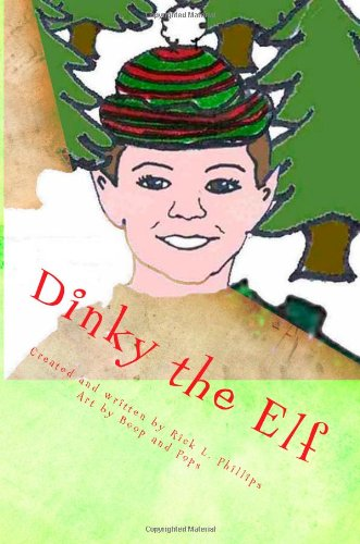 Book: Dinky the Elf by Rick L. Phillips