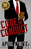 Code of Conduct: A Sexy Romantic Suspense (Cipher Security Book 1) (English Edition)