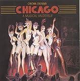 Chicago: A Musical Vaudeville (Original Broadway Cast Recording)
