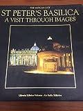 Basilica di San Pietro. Una visita per immagini. Ediz. inglese
