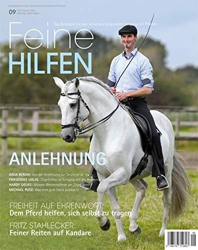 Feine Hilfen, Ausgabe 9: Anlehnung (Feine Hilfen / Das Bookazin für den verantwortungsvollen Umgang mit Pferden)