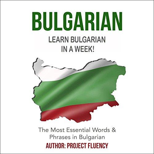 Bulgarian: Learn Bulgarian in a Week! audiobook cover art