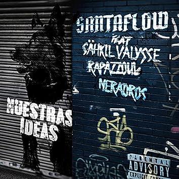 Nuestras ideas (feat. Sähkil Valysse, Rapazzoul & Neradros)