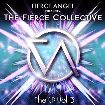 Fierce Angel Presents Fierce Collective EP3