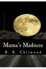 Mama's Madness Kindle Edition