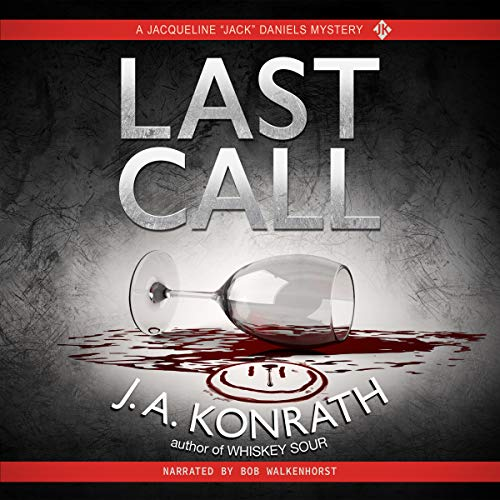 "Last Call - A Thriller: Jacqueline ""Jack"" Daniels Mystery Series, Book 10"