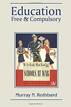 Education: Free & Compulsory 0945466226 Book Cover