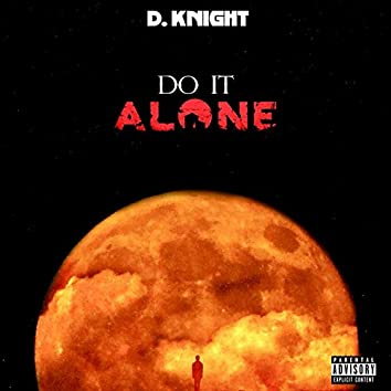 Do It Alone