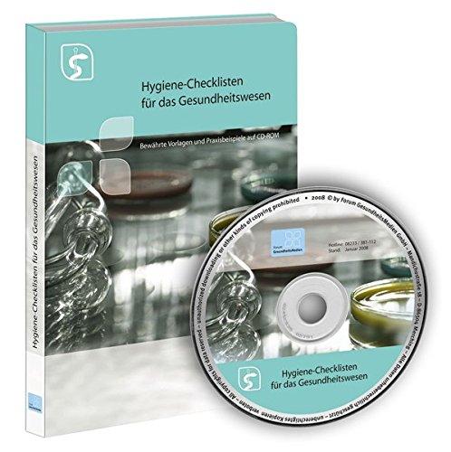Hygiene-Checklisten für das Gesundheitswesen: Bewährte Vorlagen und Praxisbeispiele auf CD-ROM