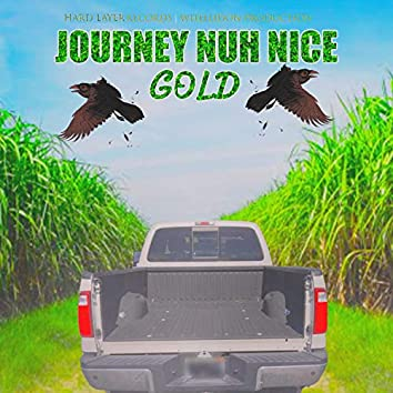 Journey Nuh Nice (feat. Gold)