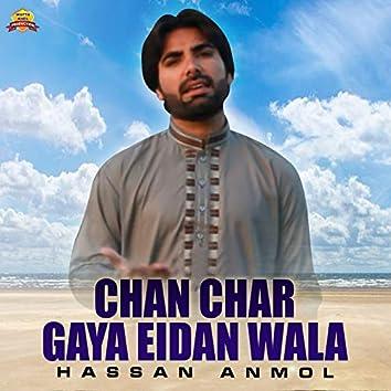 Chan Char Gaya Eidan Wala - Single