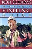 Ron Schara s Minnesota Fishing Guide