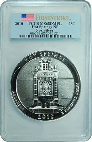 2010 Hot Springs National Park 5oz Silver ATB First Strike Quarter DMPL PCGS MS-68