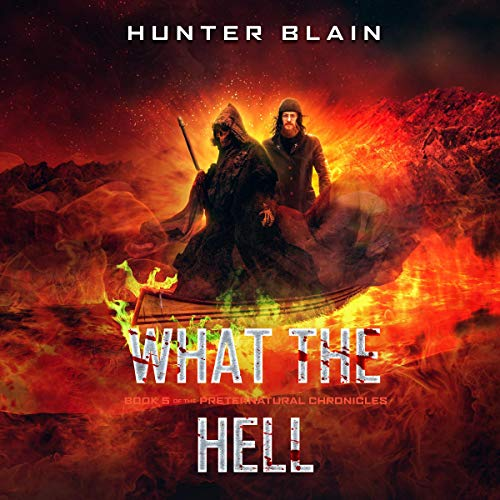 What the Hell Audiobook By Hunter Blain cover art
