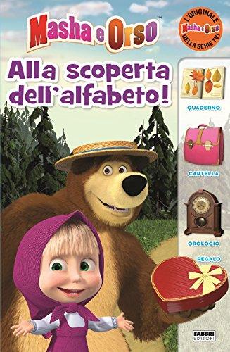 Alla scoperta dell'alfabeto. Masha e Orso. Ediz. a colori: 1