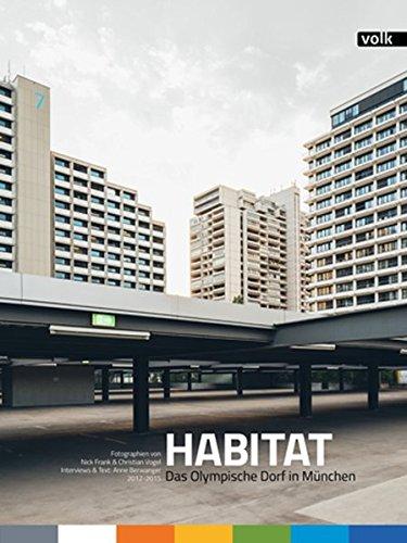 Habitat: Das Olympische Dorf in München