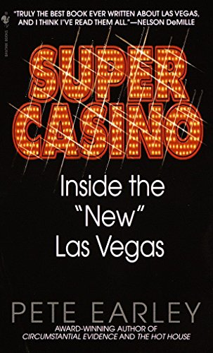 "Super Casino: Inside the ""New"" Las Vegas"