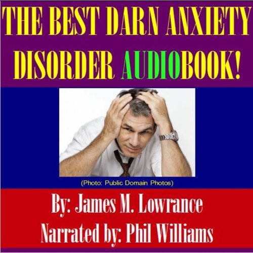 The Best Darn Anxiety Disorder! audiobook cover art