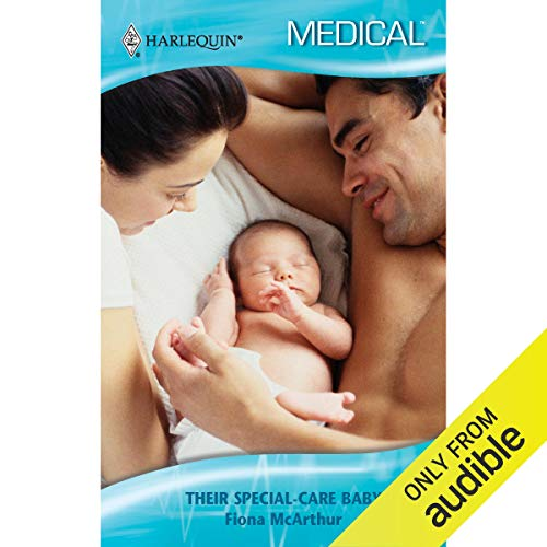 Their Special-Care Baby audiobook cover art
