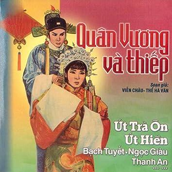 Quân Vương Và Thiếp - Viễn Châu & Thể Hà Vân