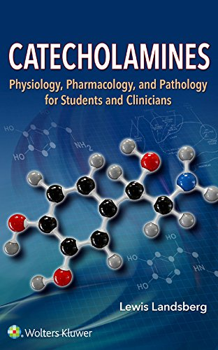 Catecholamines: Physiology, Pharmacology, and Pathology for Students and Clinicians (English Edition)