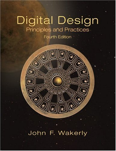 Digital Design: Principles and Practices (4th Edition,...