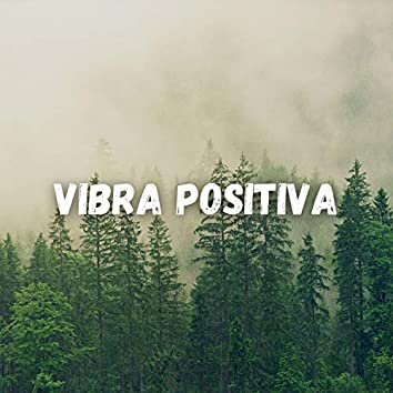 Vibra Positiva
