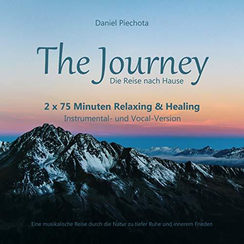 The Journey - Die Reise nach Hause (Tiefenentspannung & Heilung)