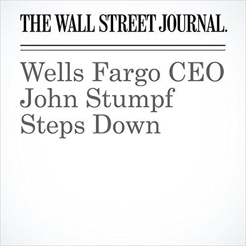 Wells Fargo CEO John Stumpf Steps Down cover art