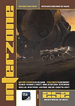 Interzone #252 May - Jun 2014 (Science Fiction and Fantasy Magazine) by [Andy Cox Editor, Neil Williamson, Katharine E.K. Duckett, Val Nolan, Oliver Buckram, Claire Humphrey, Bonnie Jo Stufflebeam, David Langford, Martin McGrath, Wayne Haag]