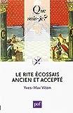 le rite écossais ancien et accepté by Yves-Max Viton(1905-07-03) - PUF