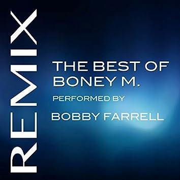 The Best of Boney M Performed Bobby Farrell