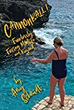 Cannonball!: Fearlessly Facing Midlife and Beyond