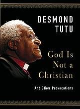 Best god is not a christian desmond tutu Reviews