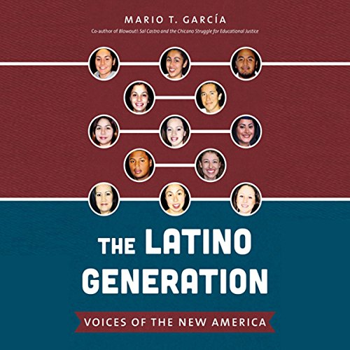 The Latino Generation: Voices of the New America audiobook cover art